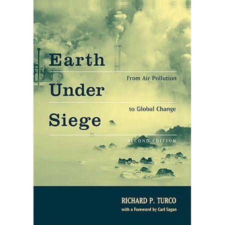 580+Earth Under Siege  From Air Pollution to Global Change, 2nd Edition Edition 2 Paperback   Walmart.com