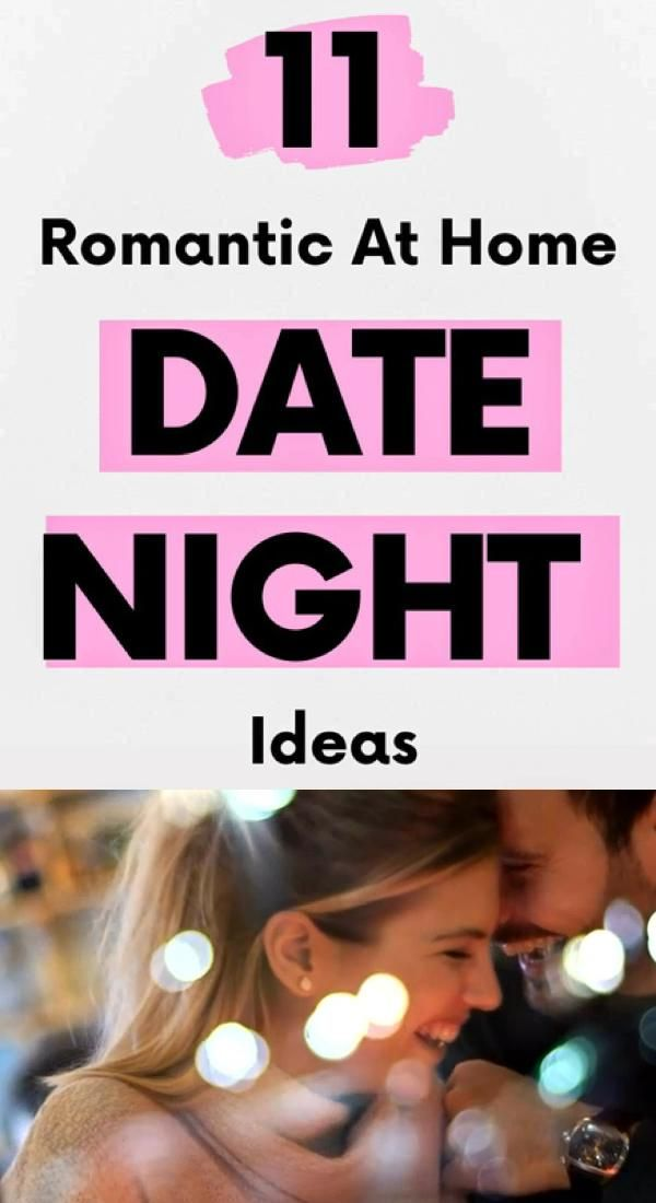 11 Date Night Ideas At Home! Stay In Date Night Ideas At Home!