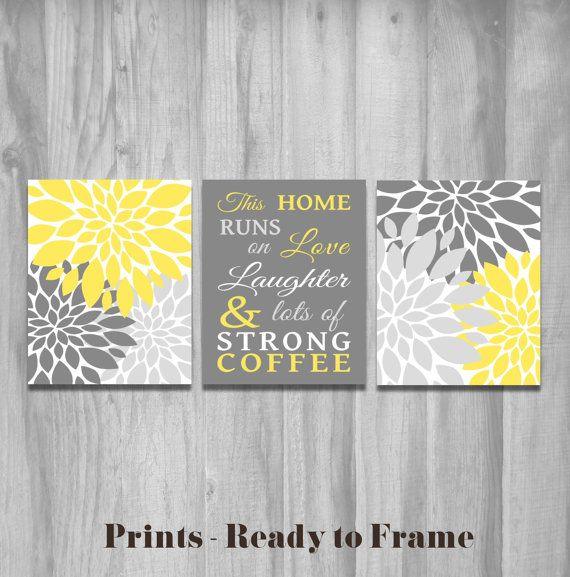 SALE Kitchen Wall Art Set This Home Runs On Love Laughter And Lots Of Strong Coffee Flower Prints Decor Yellow Gray Word