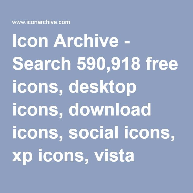 Icon Archive - Search 590,918 free icons, desktop icons, download icons, social icons, xp icons, vista icons
