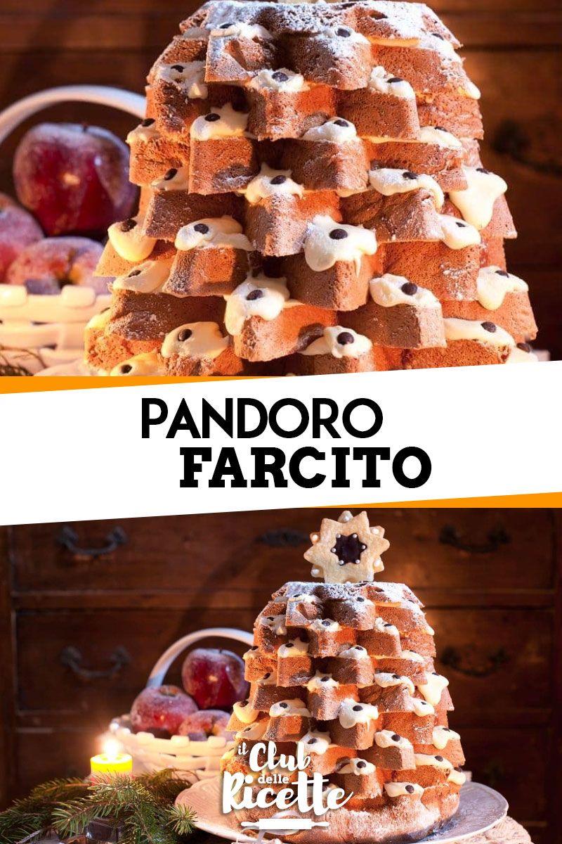 Dolci Di Natale Con Il Pandoro.Pandoro Farcito