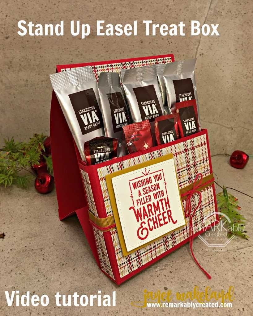 Warmth & Cheer Stand Up Easel Treat Box Video Tutorial - RemARKable Creations