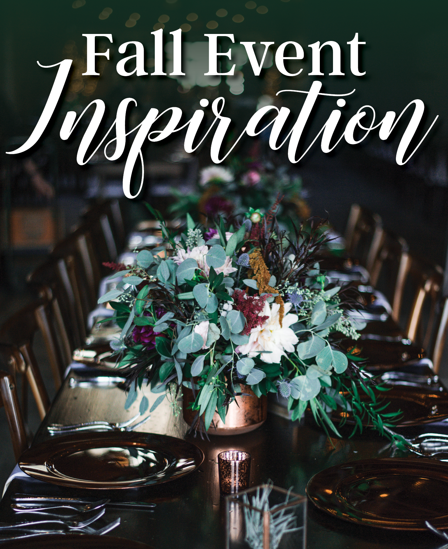 Set The Mood For Everything: Check Out These Fall Event Inspirations That Are Sure To