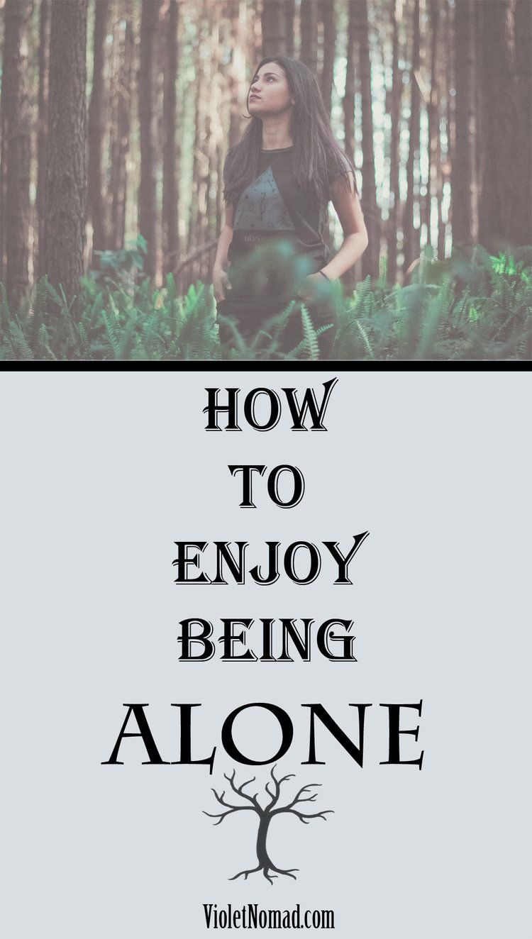 It's not always a bad thing to be alone. Are you in a