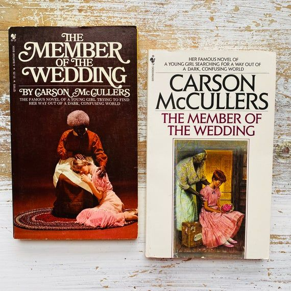 The Member Of The Wedding By Carson Mccullers Vintage Books Classic Fiction Classic Paperback In 2020 Famous Novels Books Vintage Books