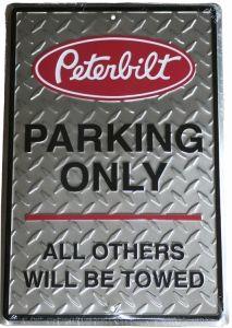 PETERBILT TRUCK PARKING SIGN  PETERBILT  PARKING ONLY SIGN