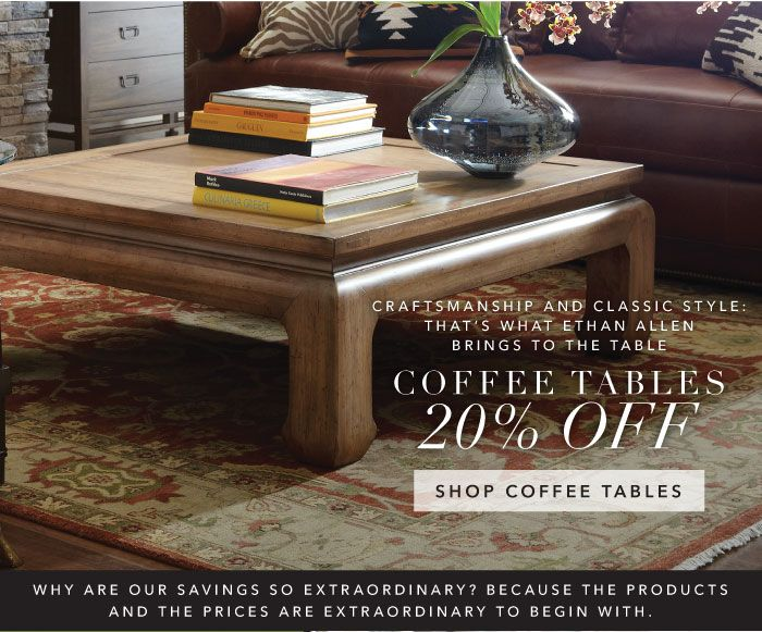 Save 20% on all coffee tables