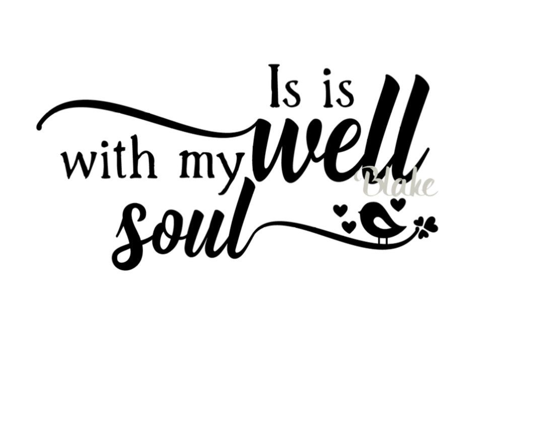 Get It Is Well With My Soul Cut File PNG