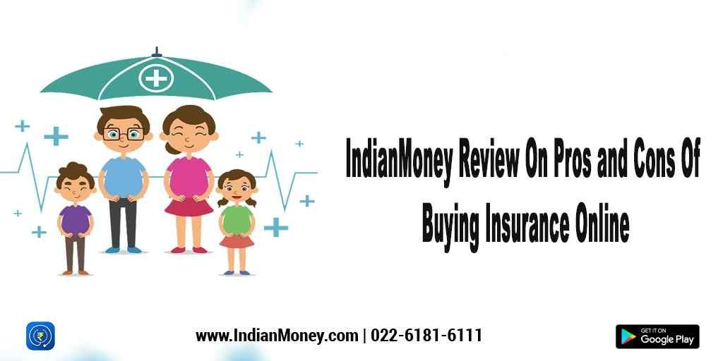 Review On Pros And Cons Of Buying Insurance Online Term Life