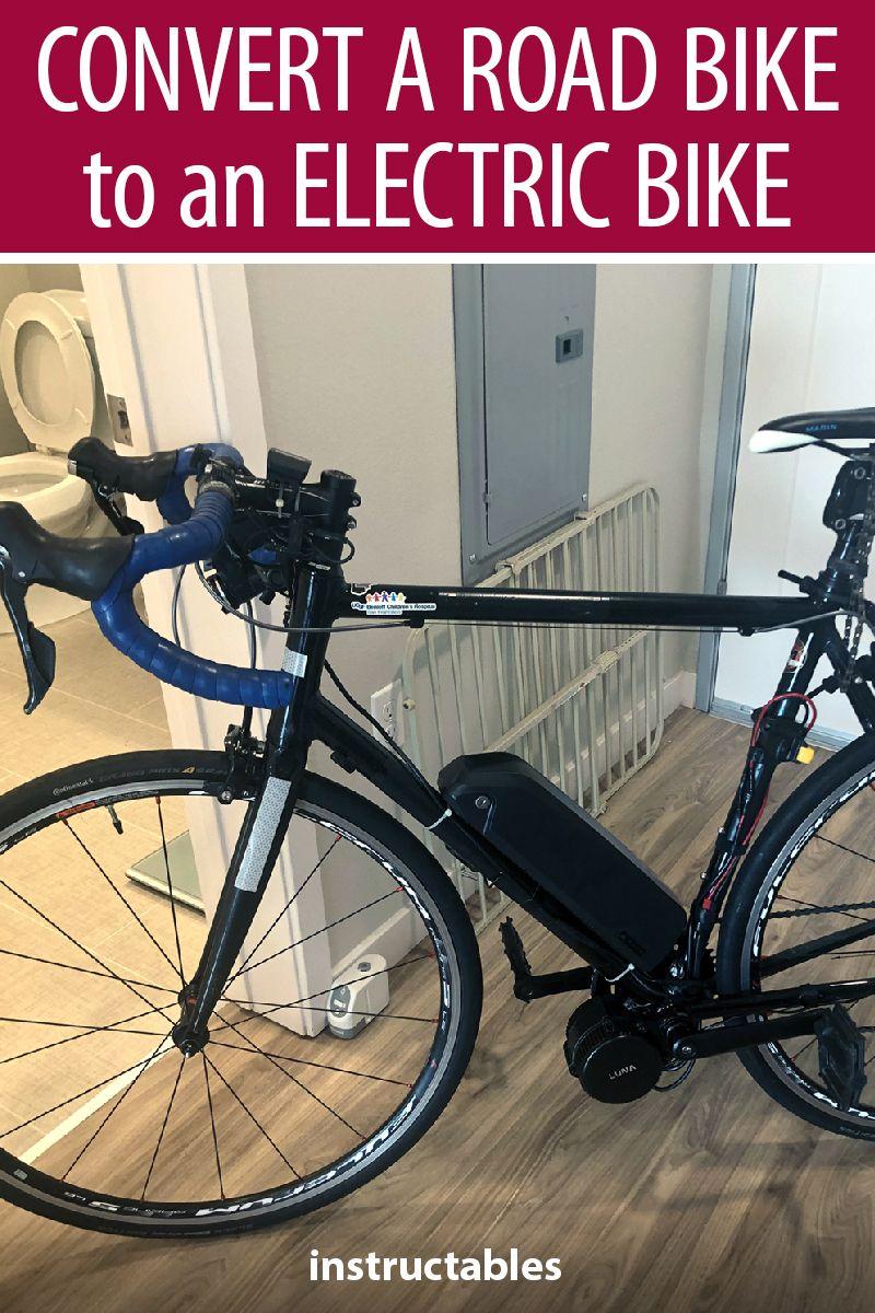 How To Convert A Road Bike To An Electric Bike Electric Bike