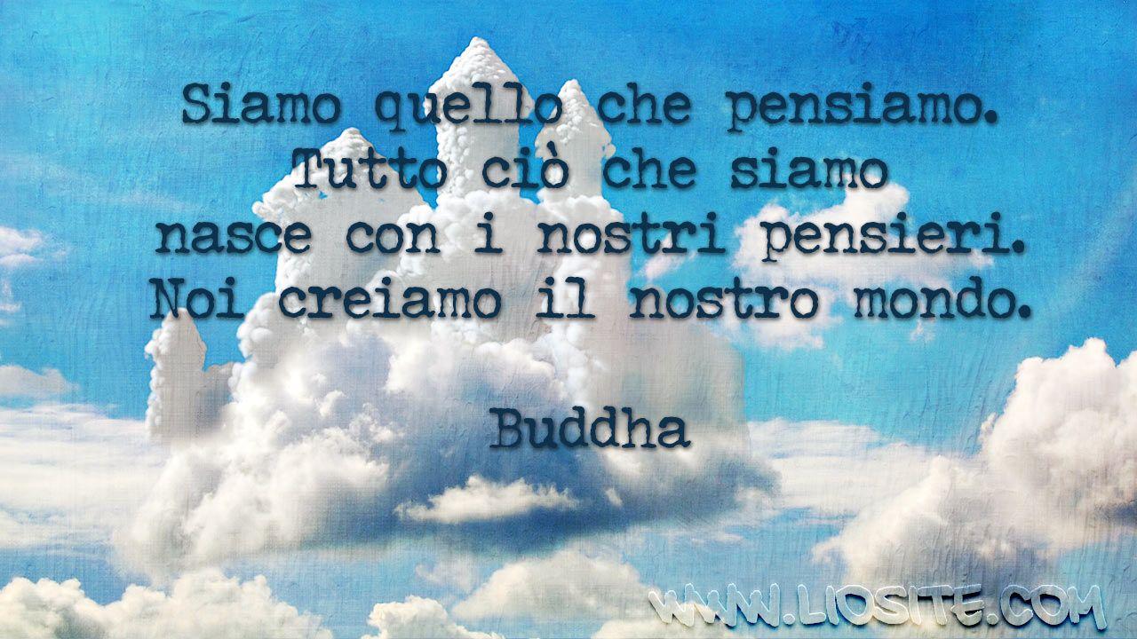 buddha siamo quello che pensiamo impariamo a vivere insieme di buddha siamo quello che pensiamo impariamo a vivere insieme di tutte queste