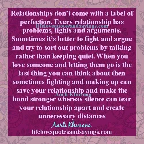All Relationships Have Their Own Problems | Sayings and
