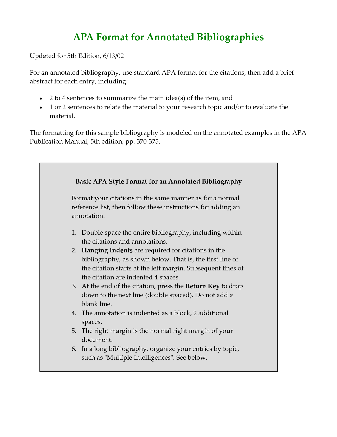 apa format for annotated bibliography template Documentation: the source itself, properly documented in mla, apa, cbe,  chicago, or another style annotation: the paragraph of notes about the source.