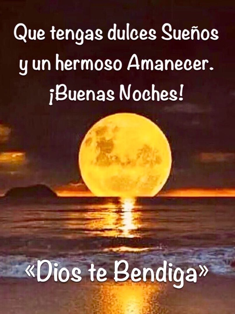 Pin By Silvia Vasquez On Buenas Noches Y Dulces Suenos Good Night Night Spanish Quotes