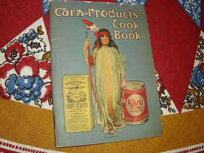 Corn Products Cook Book Emma Churchman Hewitt # 738 Mazola Karo Kingsford's Ads, Bid at .99