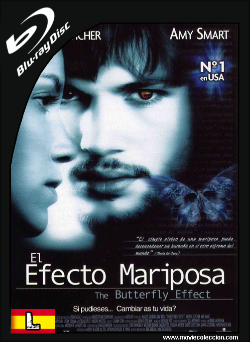 El Efecto Mariposa 2004 BRrip Latino ~ Movie Coleccion