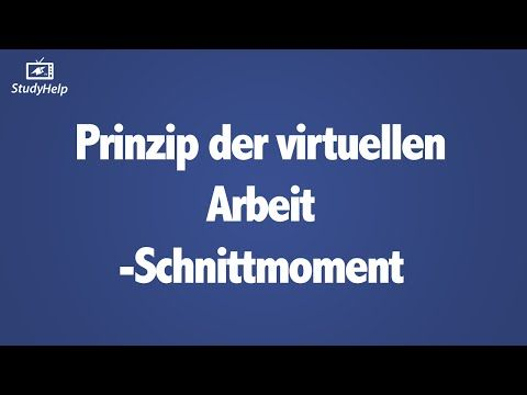 Prinzip der virtuellen Arbeit - Schnittmoment berechnen - YouTube
