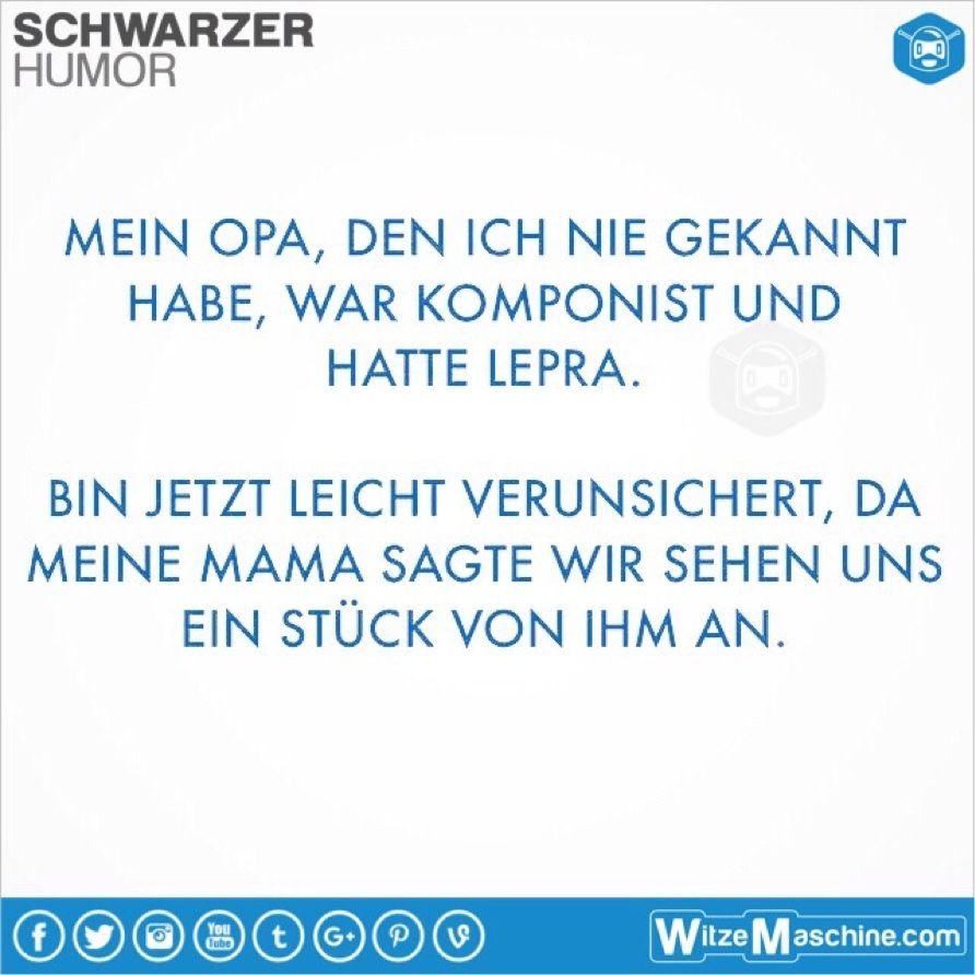 Schwarzer humor witze spr che 178 komponist mit lepra - Pinterest witze ...