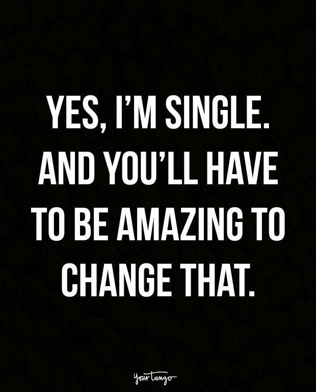 Single And Ready To Mingle Quotes : single, ready, mingle, quotes, Sassy, Quotes, You're, Single, Loving, Quotes,, Badass