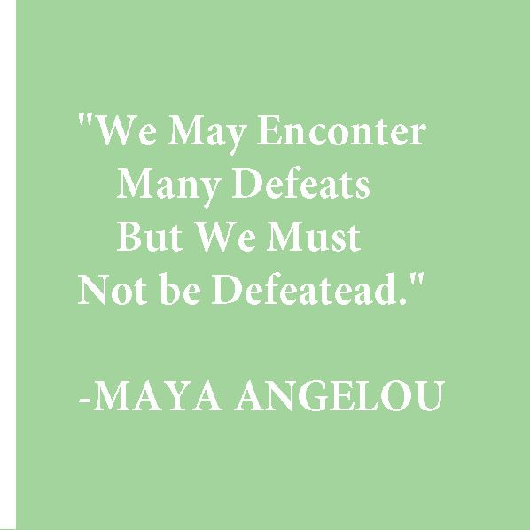 MayaAngelou Inspiration Quote Education