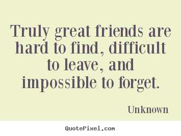 hard friendship quotes