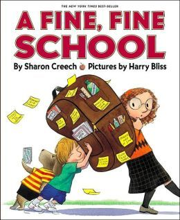 A Fine, Fine School by Sharon Creech, Harry Bliss (Illustrator)