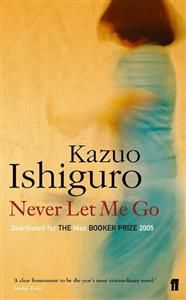 Kazuo Ishiguro: Never Let Me Go (9,90€)