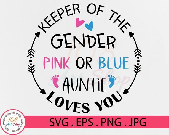 Keeper Of The Gender Pink Or Blue Auntie Loves You Svg Pink Or Blue Svg Gender Reveal Shirt Svg Auntie Shirt Files For Cricut Svg Png In 2021 Gender Reveal Shirts
