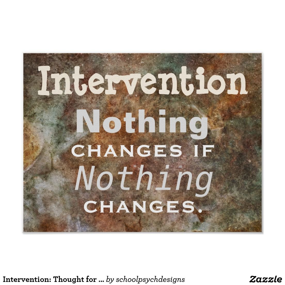 Intervention: Thought for the Day Poster (response to intervention) designed by schoolpsychdesigns of Zazzle.com