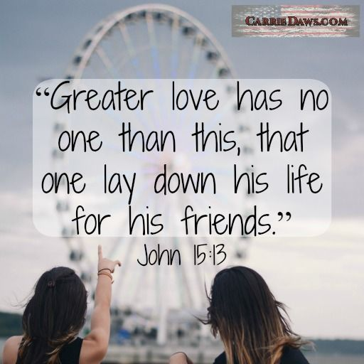 Cherish the friends God gives you!