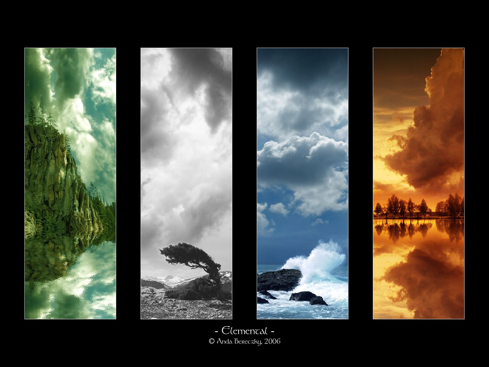 The Four Elements - * Earth * Air * Fire * Water *