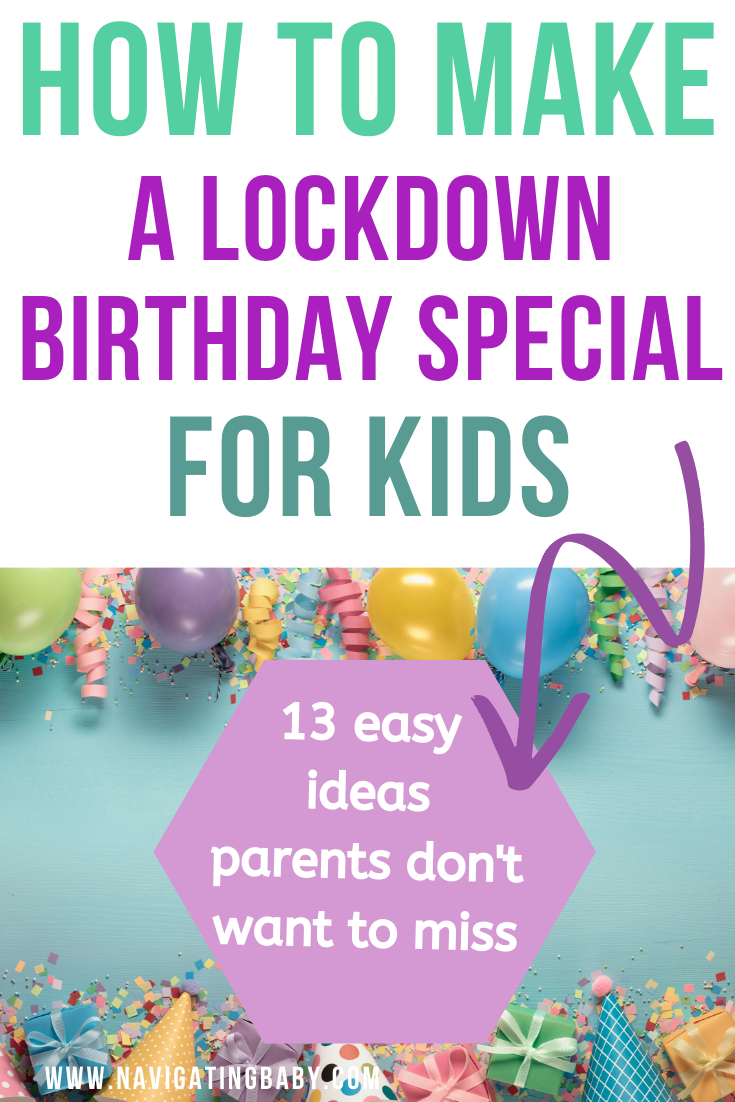 13 Awesome Kids Lockdown Birthday Ideas to make it special