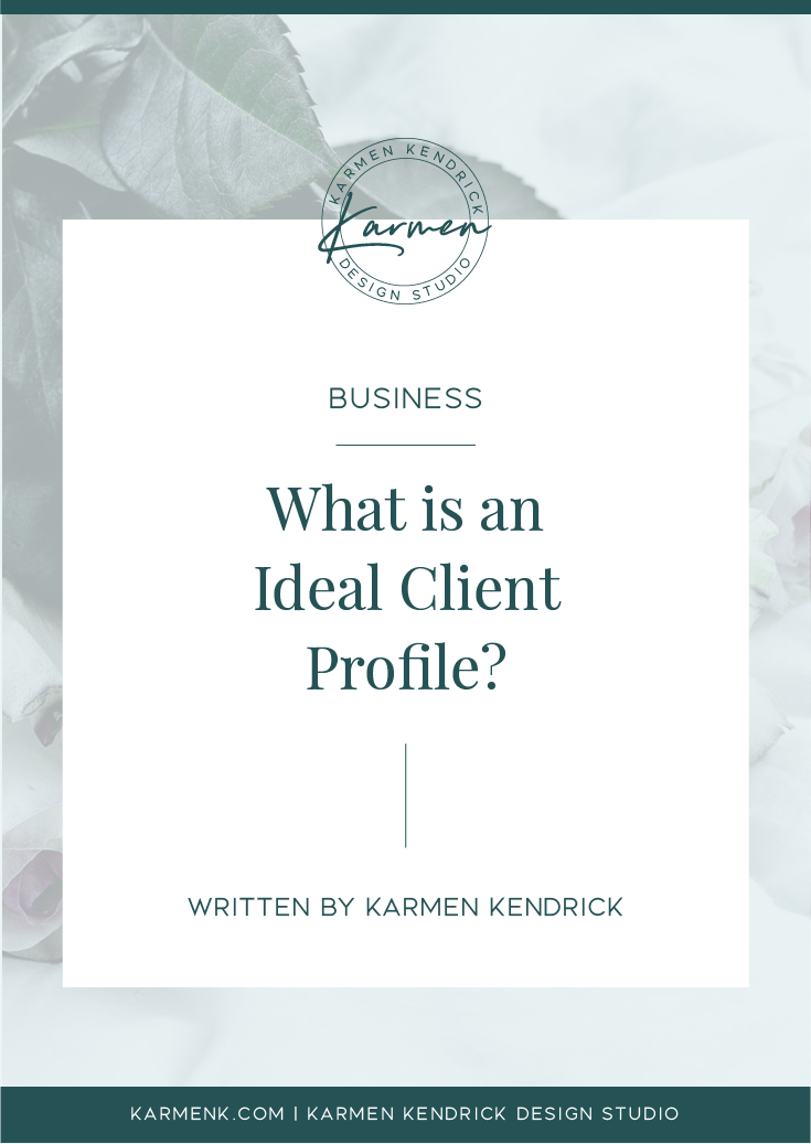 What Is An Ideal Client Profile And Why It Matters For Your Blog And Business This Post Will Help You Look F Ideal Client Profile Ideal Client Client Profile