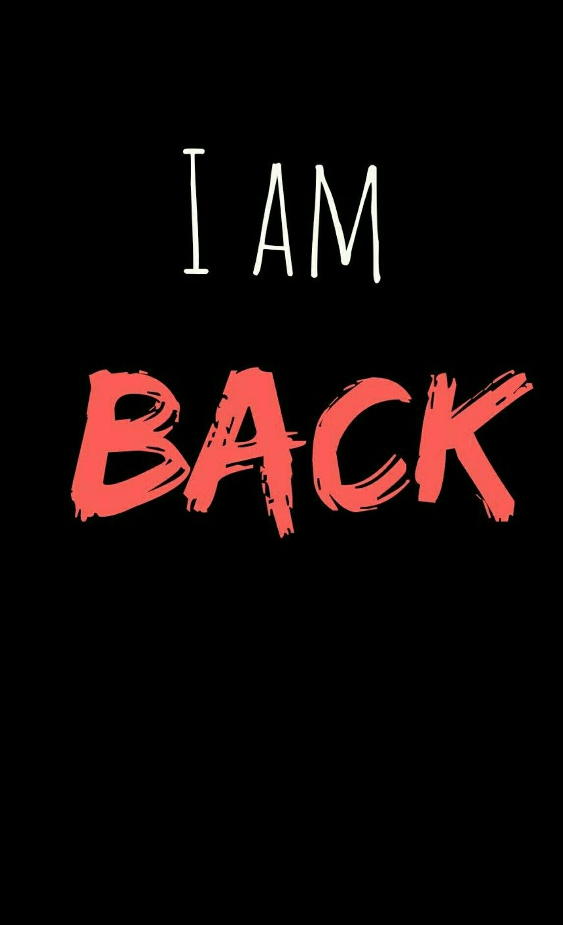 Due To Some Reasons I Was Not Active In Pinterest But Guys I Am Finally Back Now So Do Follow Me And Show I Am Back Quotes Back Wallpaper Alone