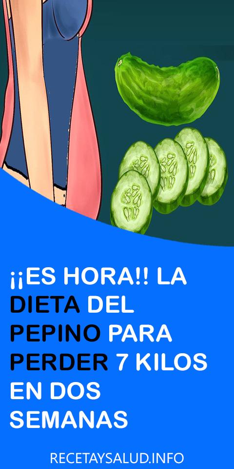 Es Hora La Dieta Del Pepino Para Perder 7 Kilos En Dos Semanas Dieta Del Pepino Perder 7 Kilos Dieta Adelgazar