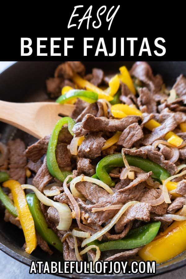 Easy Beef Fajita Recipe – Fajita Tacos #beeffajitarecipe This beef fajita recipe is a one pan easy to make recipe with lots of flavor and served in a delicious tortilla! Dinner couldn't get any better! #atablefullofjoy #taco # tacotuesday #cincodemayo #easydinner #onepan #beeffajitarecipe Easy Beef Fajita Recipe – Fajita Tacos #beeffajitarecipe This beef fajita recipe is a one pan easy to make recipe with lots of flavor and served in a delicious tortilla! Dinner couldn't get any better! #beeffajitarecipe