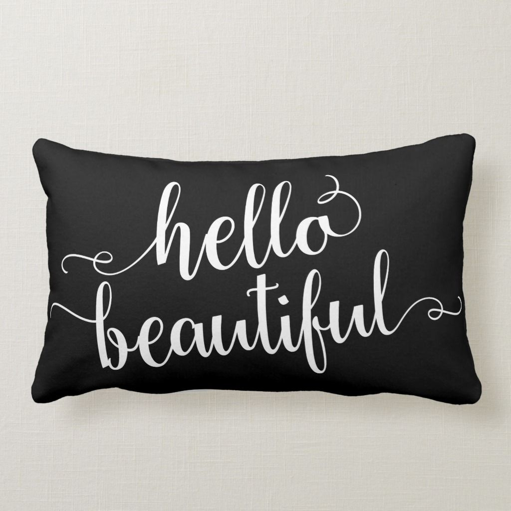 Hello Beautiful Throw Pillow Lumbar Pillow Pillows Hello Beautiful