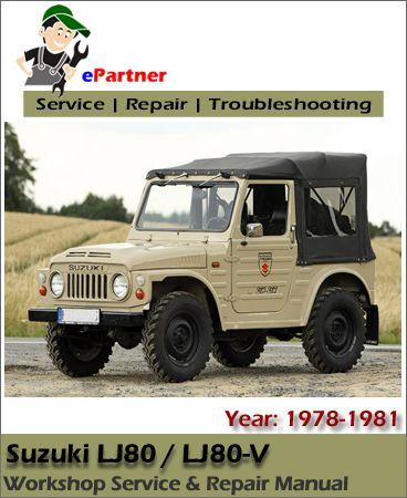 Suzuki Lj80 Lj80v Service Repair Manual 1978 1981 Suzuki Repair Manuals Monster Trucks