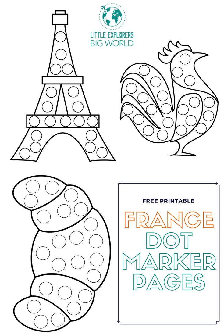 Free France Dot Marker Printables Find More At Littleexplorersbigworld Com French Preschool Activities France For Kids French Crafts [ 1102 x 735 Pixel ]