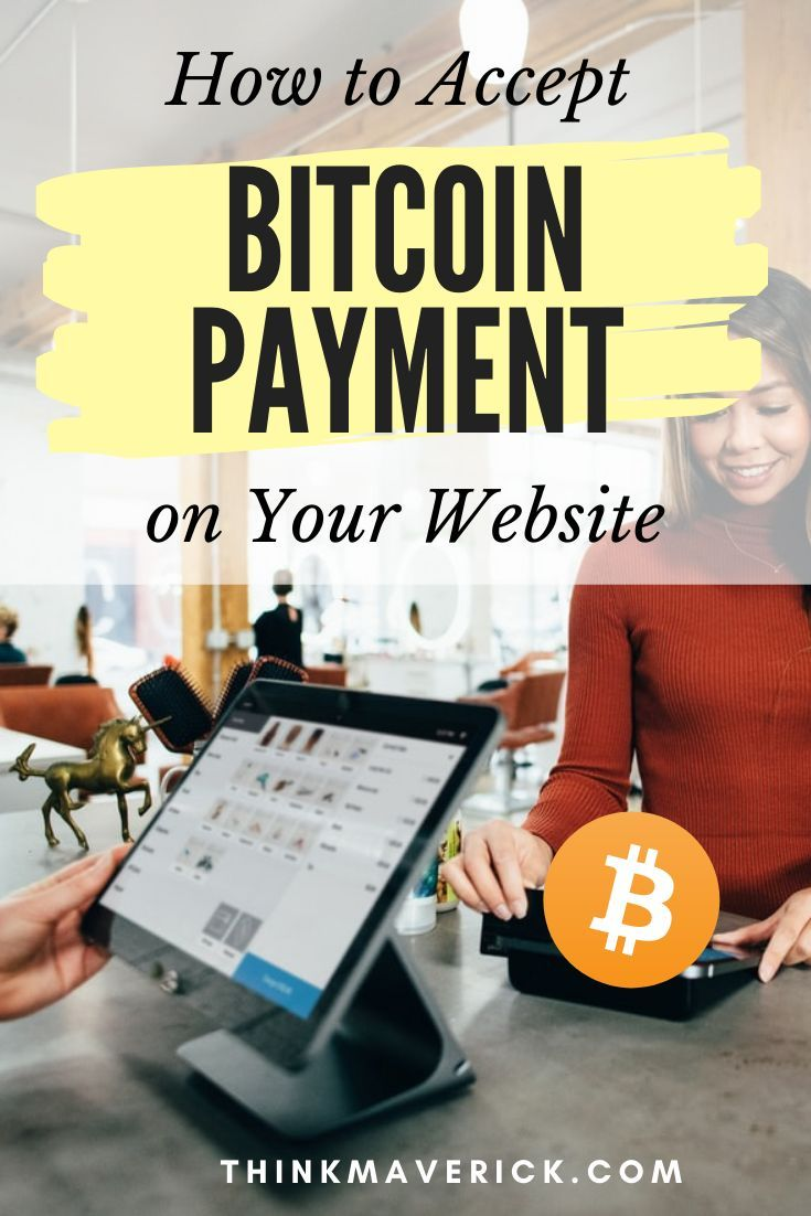 7 Best Bitcoin Payment Gateways to Accept Crypto for Your Business - ThinkMaverick - My Personal Jou
