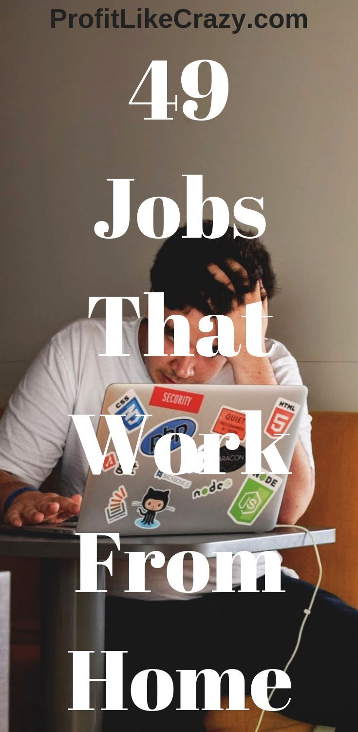 49 jobs that work from home youll be shocked work