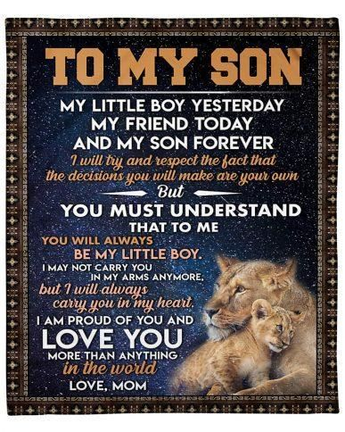 To My Son My Little Boy Yesterday My Friend Today Love Mom Fleece Blanket The fleece blanket features a lightweight, pill-free microfiber fleece that is not only supremely soft, but warm and cozy.