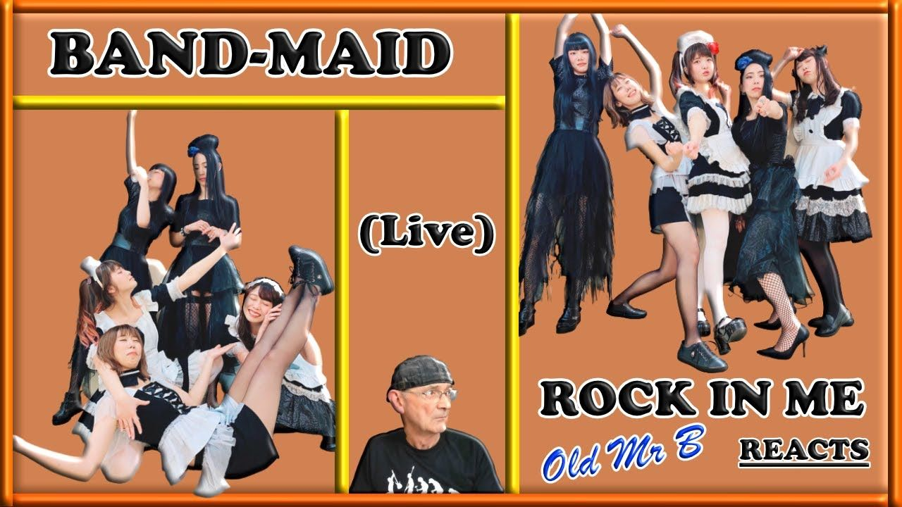 Bandmaid rock in me reaction in 2020 maid live rock