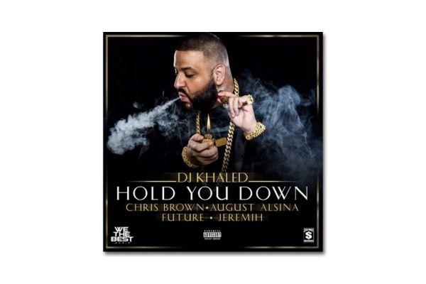 Dj Khaled Hold You Down Ft Chris Brown August Alsina ...