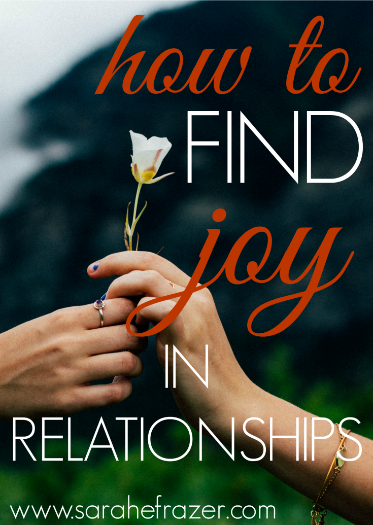 how to find joy in relationships