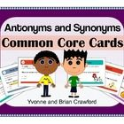 Antonyms and Synonyms Common Core Task Cards