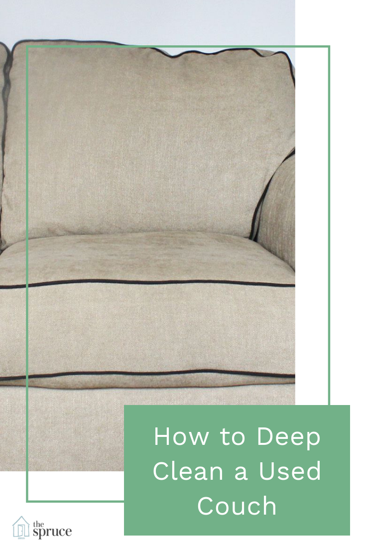 How To Deep Clean A Used Couch How To Clean Furniture Clean Couch Deep Cleaning