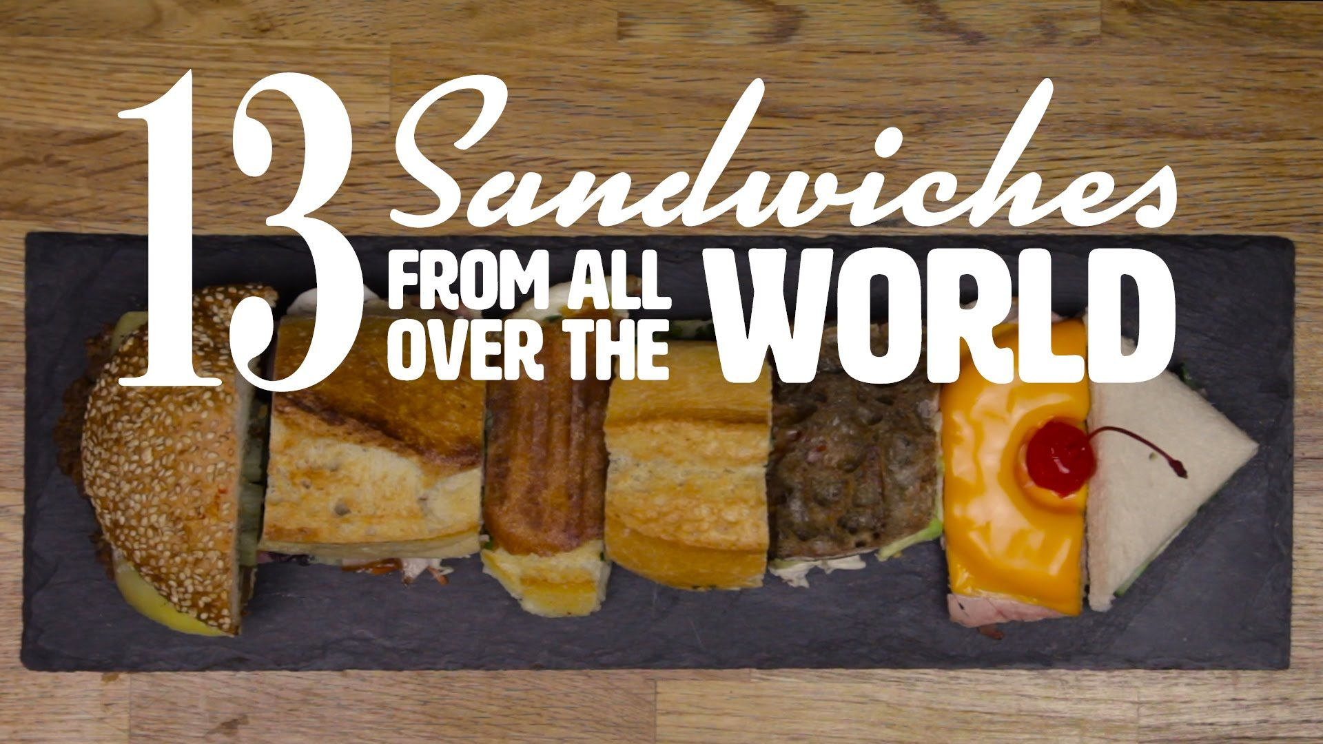 13 Sandwiches from all over the World