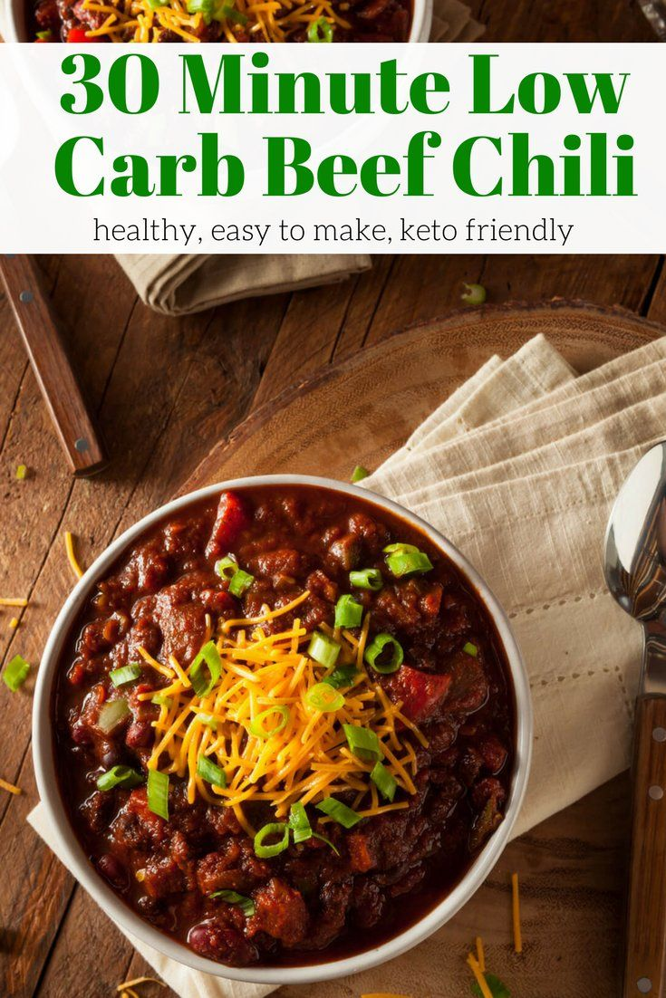 30 Minute Low Carb Beef Chili The ultimate low carb beef chili with just 7 grams of net carbs! This spicy and filling chili works for low carb, keto, and Atkins and freezes great.