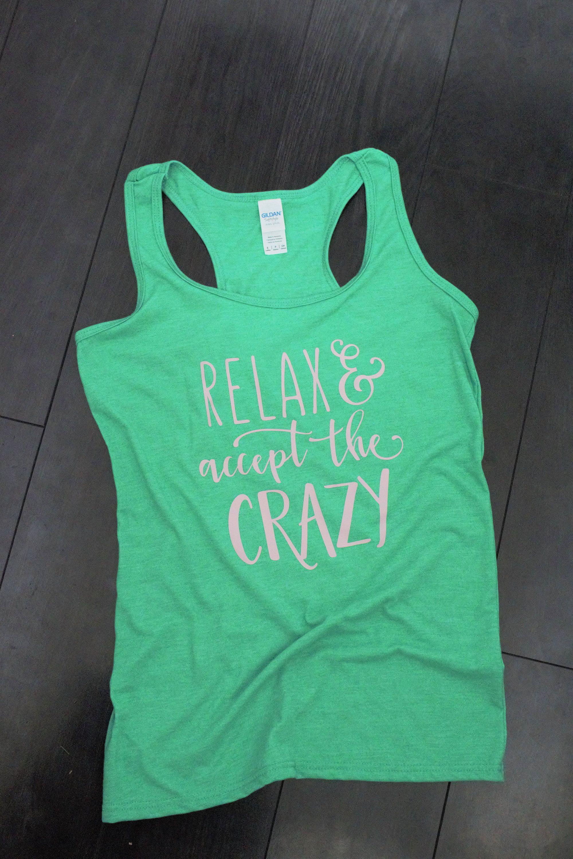 90a4d850fa71de Relax and accept the crazy